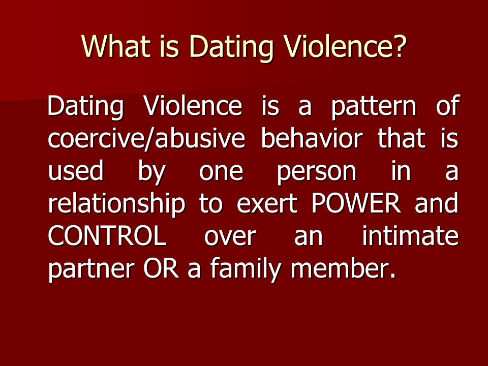 What is Dating Violence