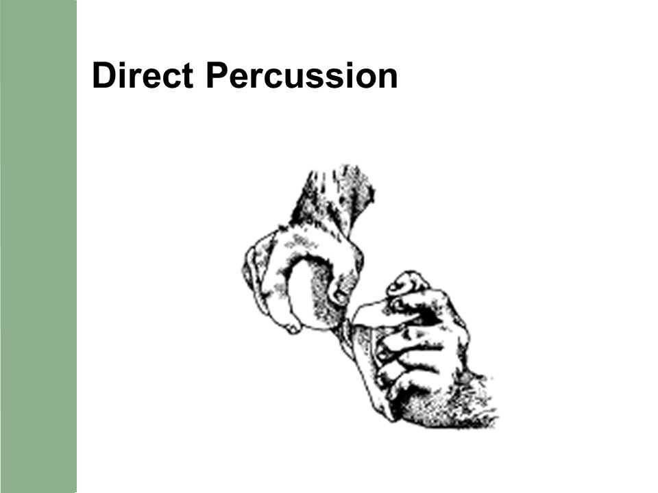 Direct Percussion