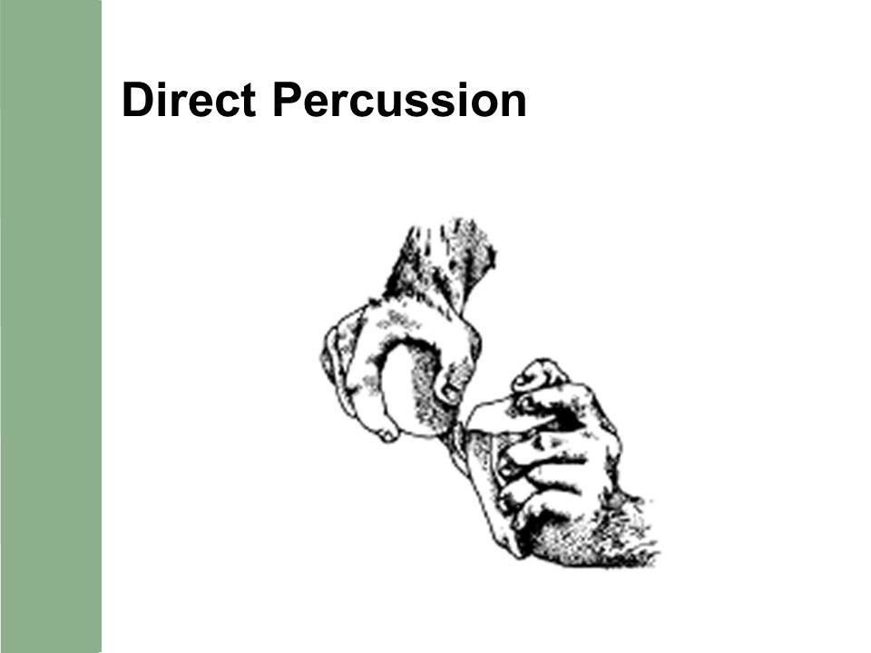 Direct Percussion