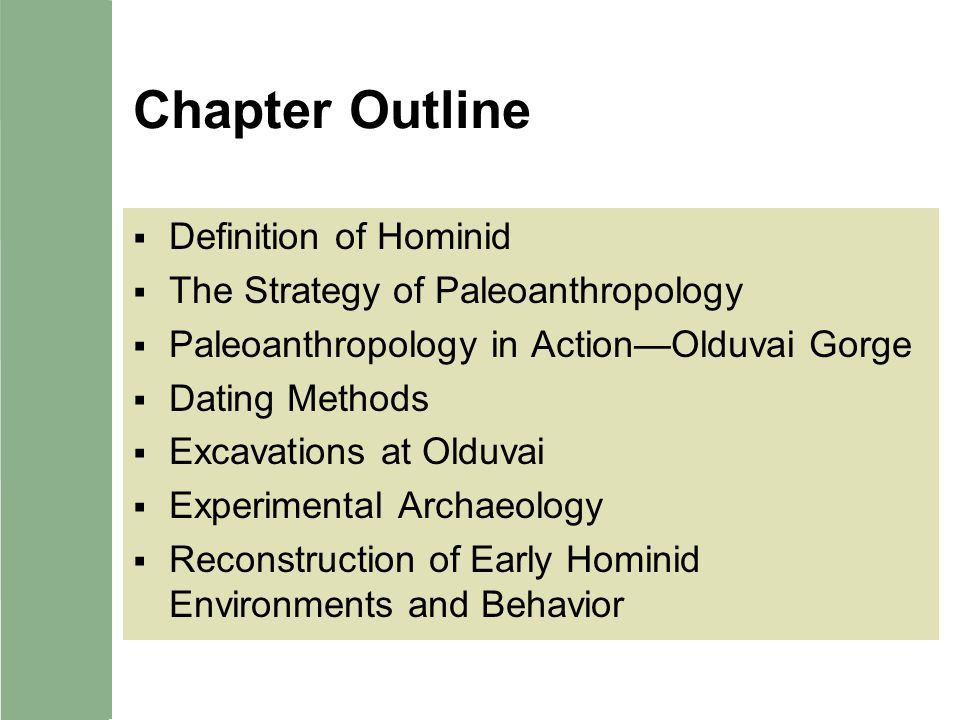 Chapter Outline Definition of Hominid