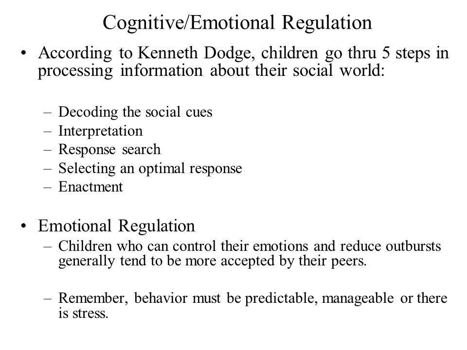 Cognitive/Emotional Regulation