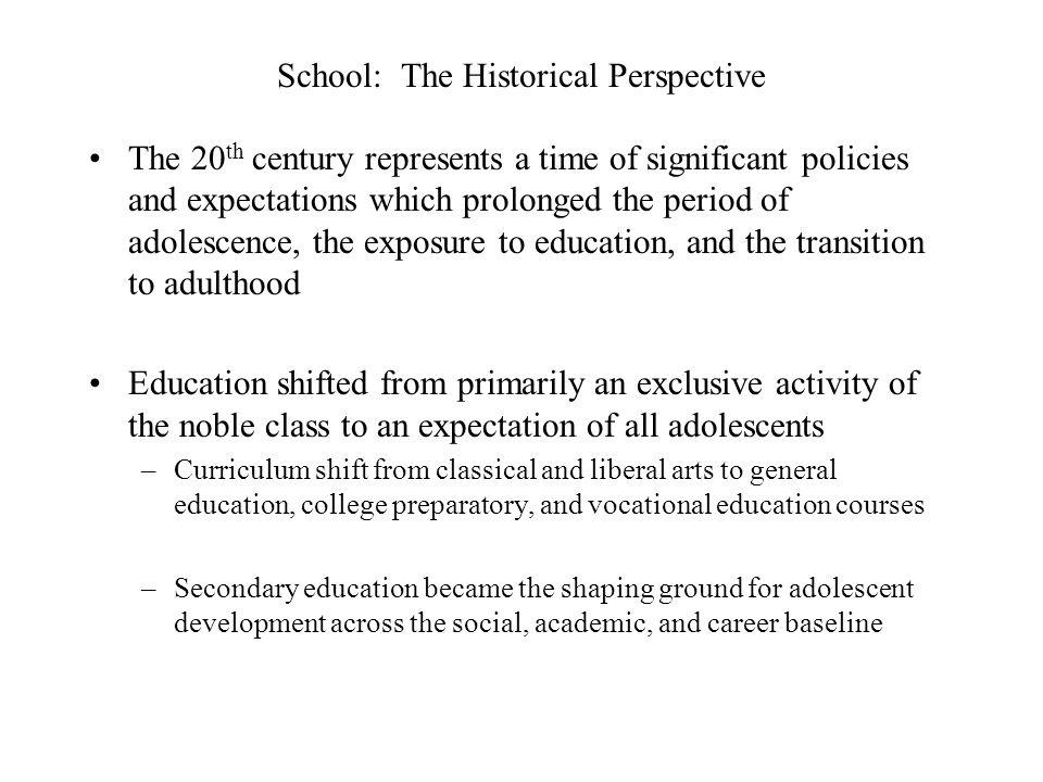 School: The Historical Perspective