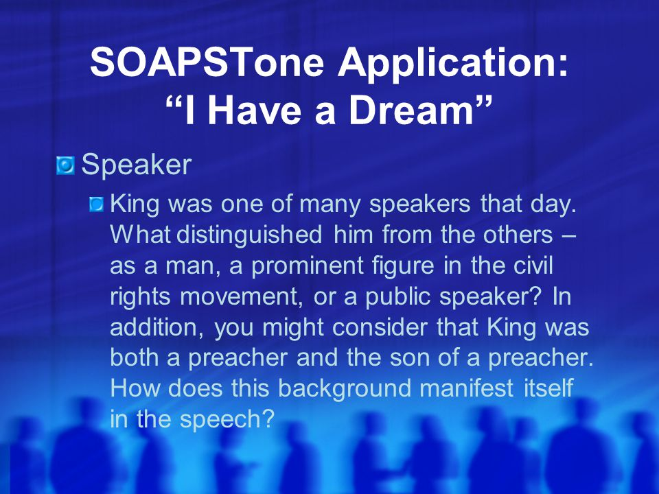 SOAPSTone Application: I Have a Dream