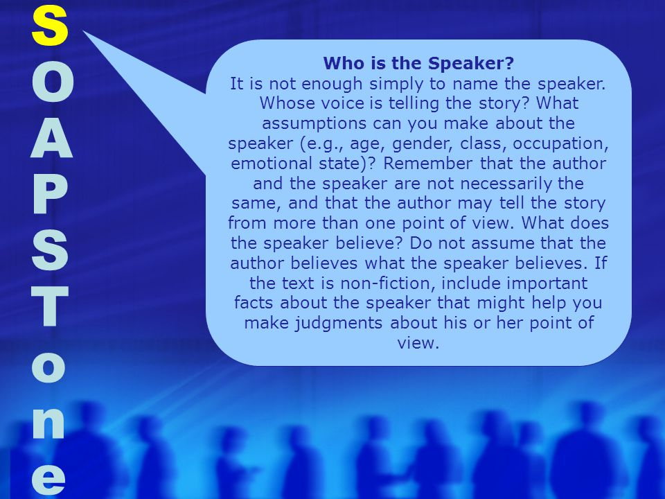 S O A P S T o n e Who is the Speaker