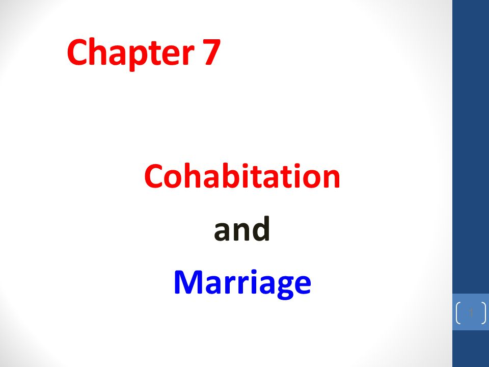 Cohabitation and Marriage