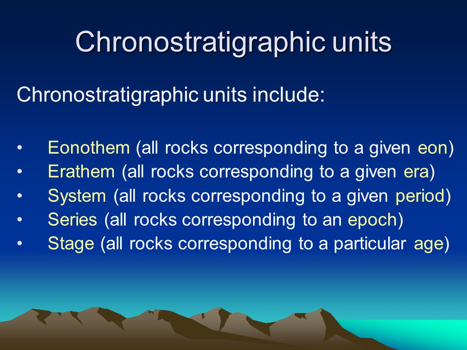 Chronostratigraphic units