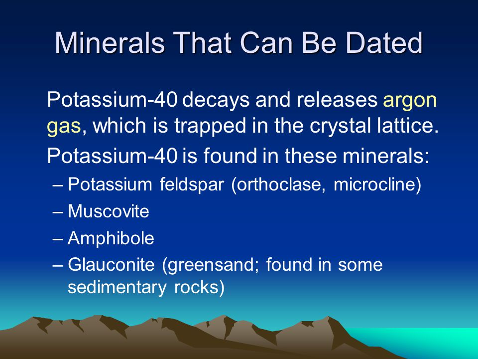 Minerals That Can Be Dated