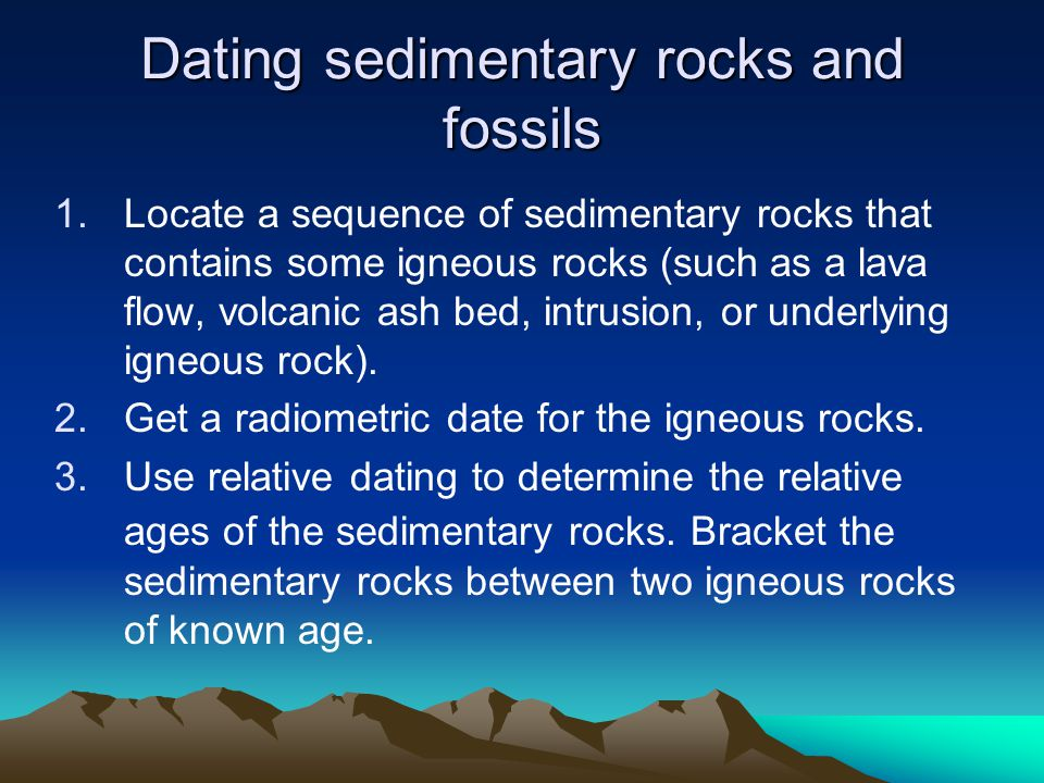 Dating sedimentary rocks and fossils