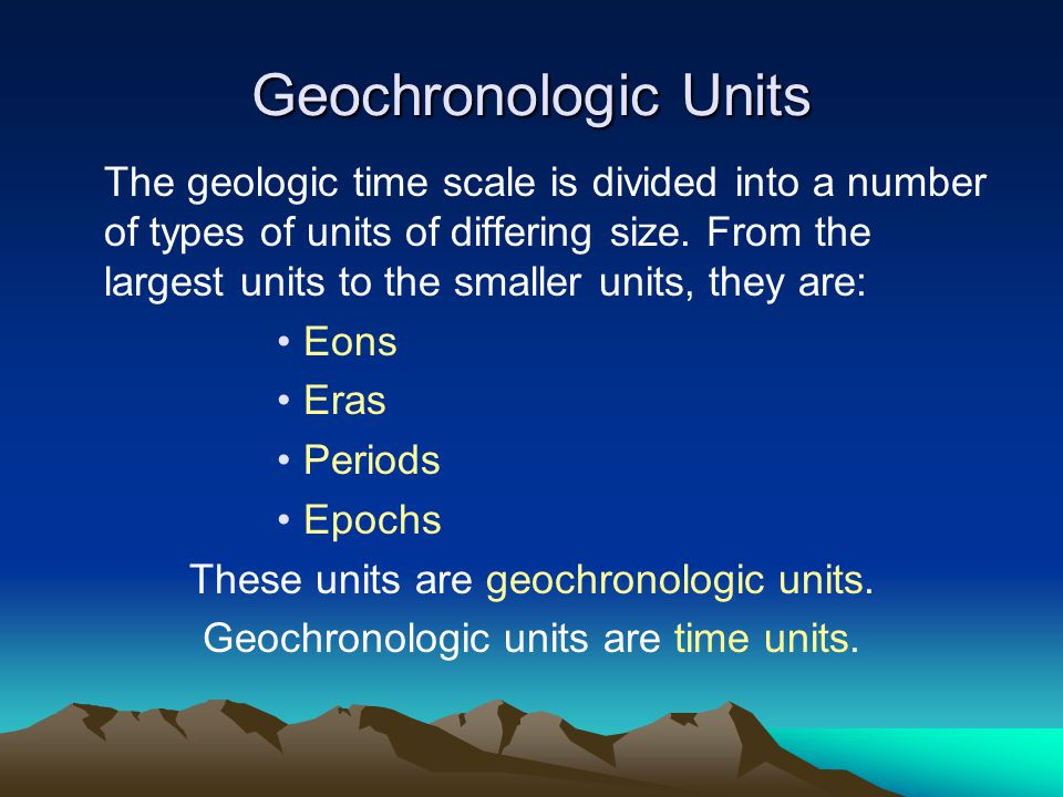 Geochronologic Units