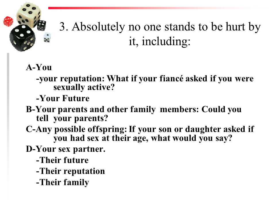 3. Absolutely no one stands to be hurt by it, including:
