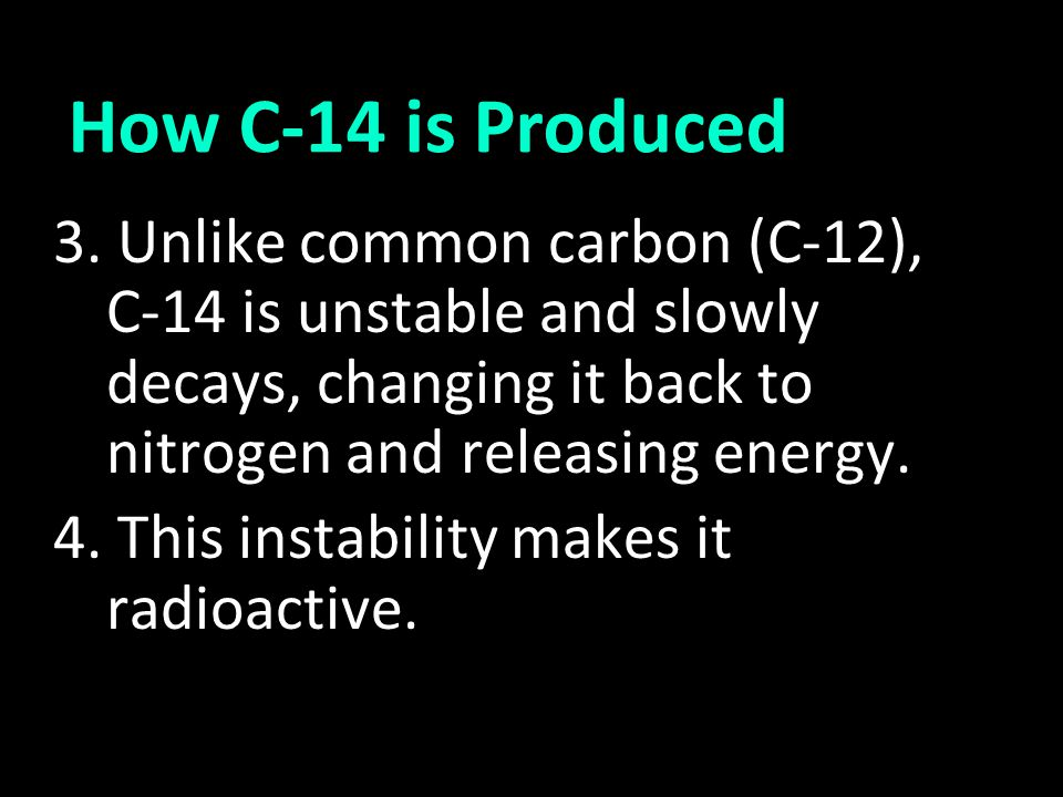 How C-14 is Produced