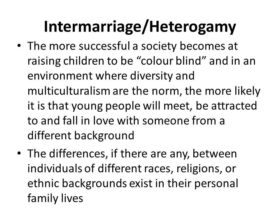 Intermarriage/Heterogamy