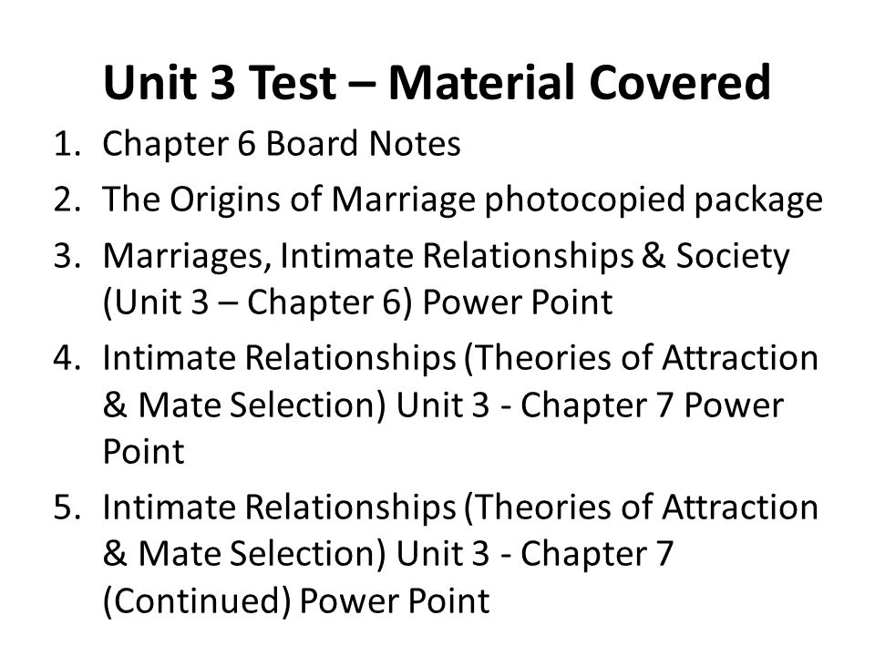 Unit 3 Test – Material Covered