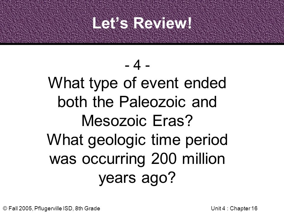 What type of event ended both the Paleozoic and Mesozoic Eras