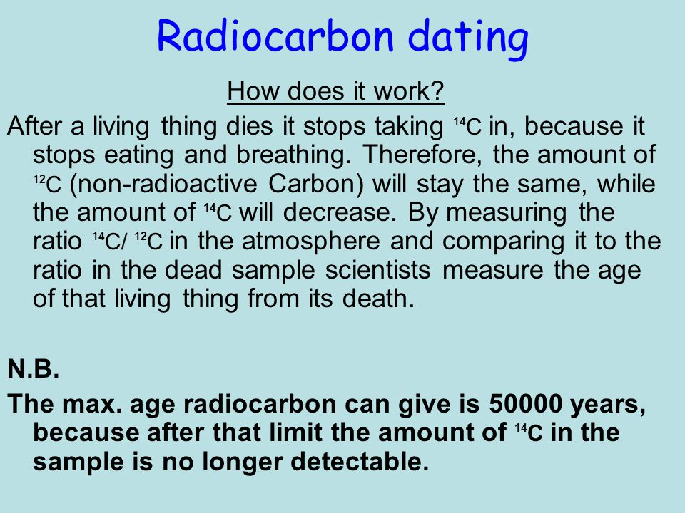 How old can radiocarbon dating go
