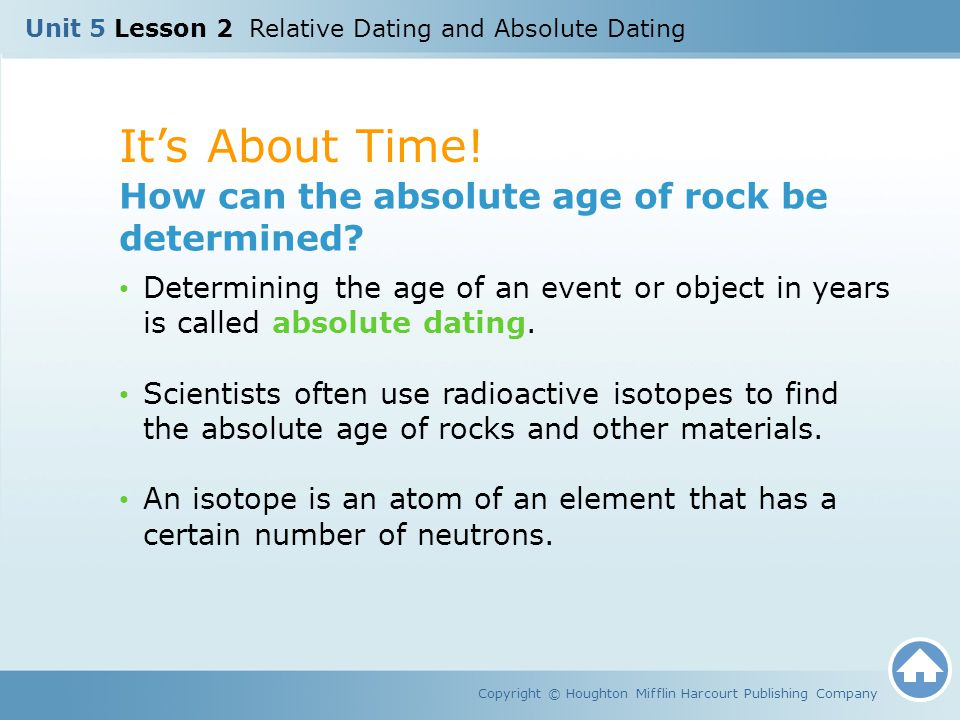 It's About Time! How can the absolute age of rock be determined