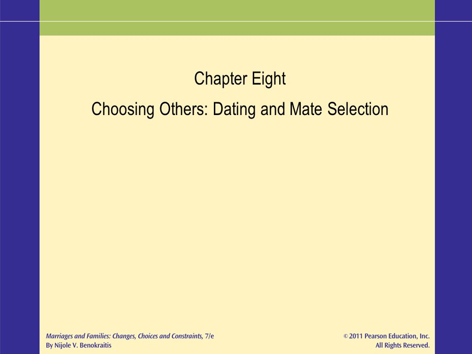 Choosing Others: Dating and Mate Selection