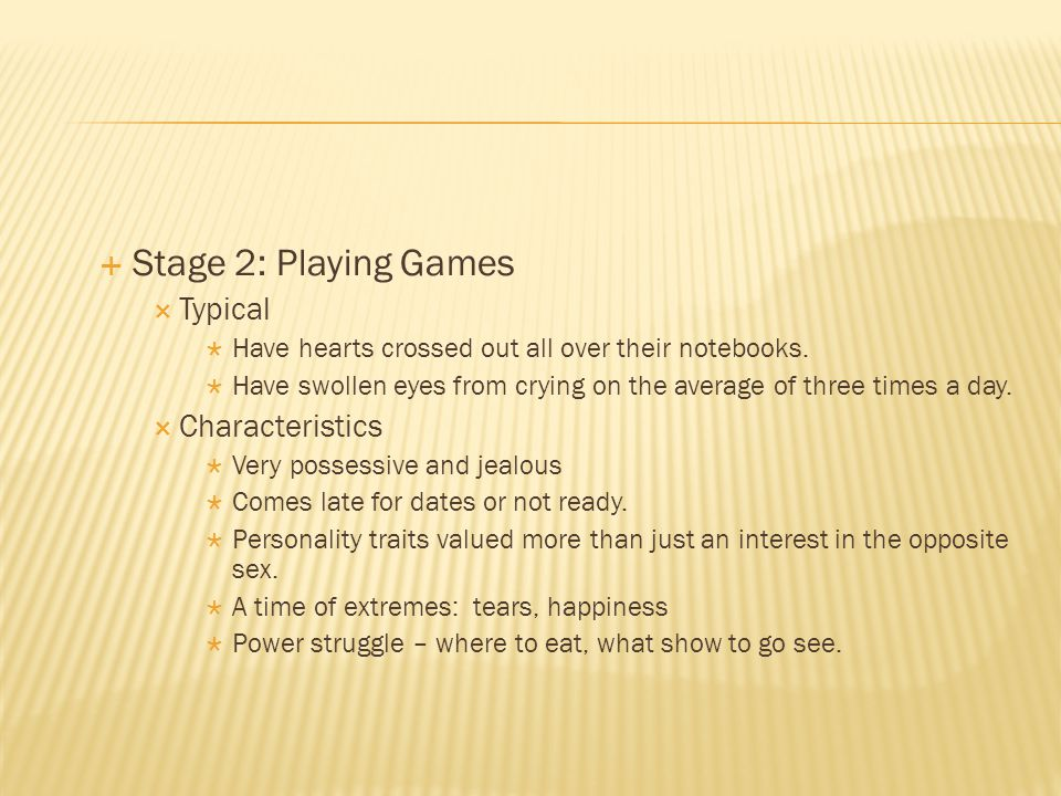 Stage 2: Playing Games Typical Characteristics
