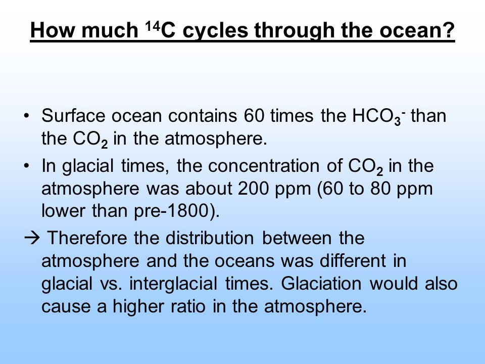 How much 14C cycles through the ocean