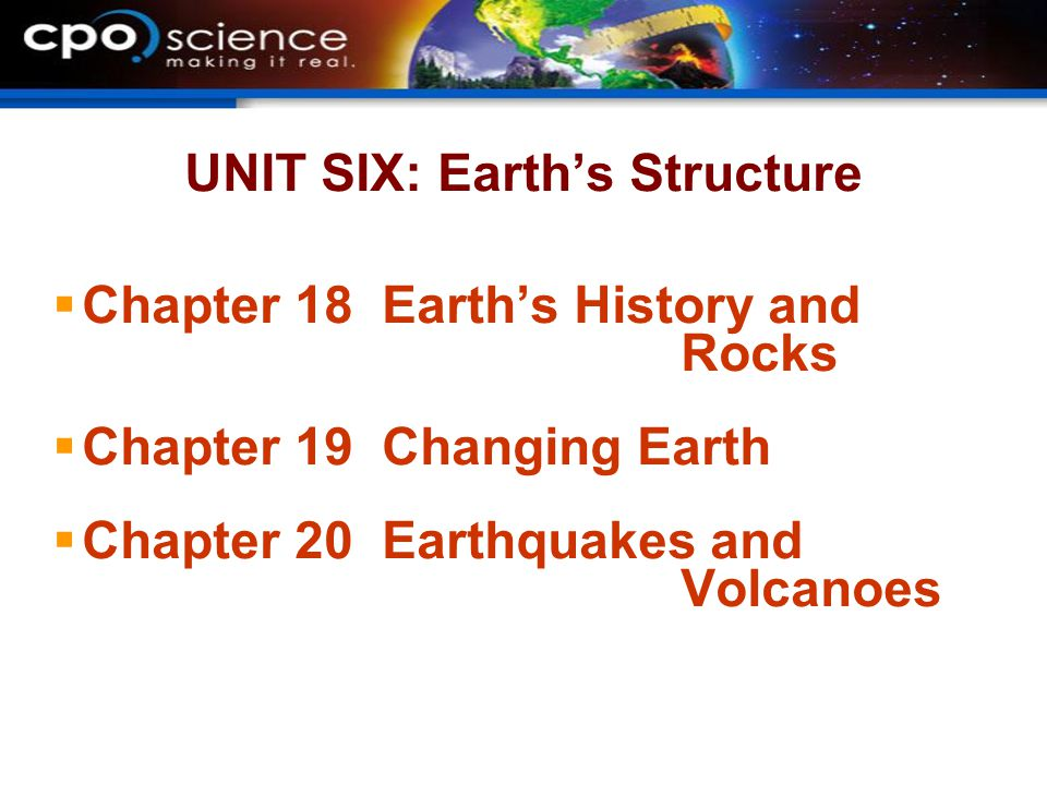 UNIT SIX: Earth's Structure