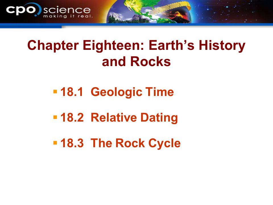 Chapter Eighteen: Earth's History and Rocks