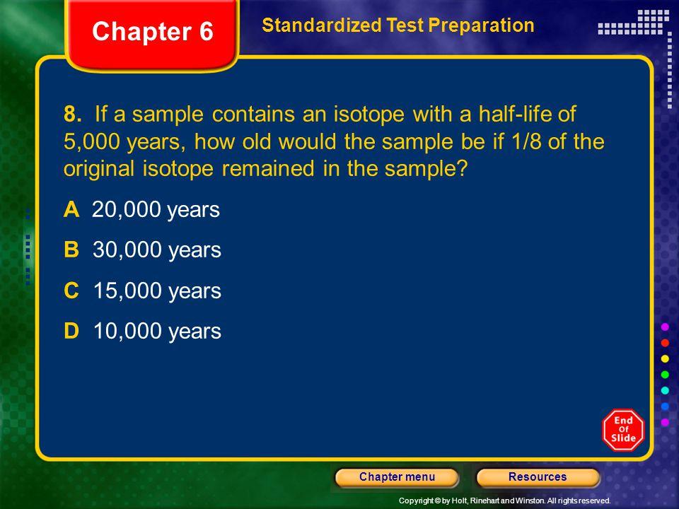 Chapter 6 Standardized Test Preparation.