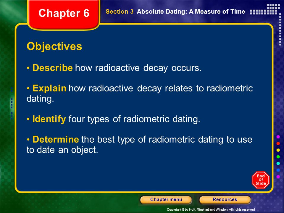 Chapter 6 Objectives Describe how radioactive decay occurs.