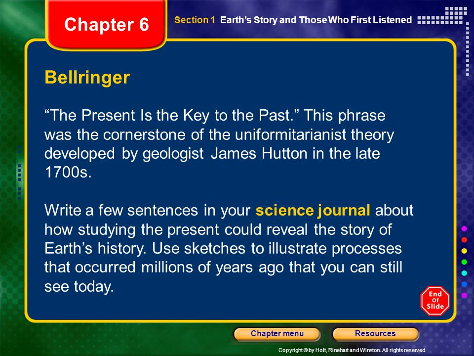 Chapter 6 Section 1 Earth's Story and Those Who First Listened. Bellringer.