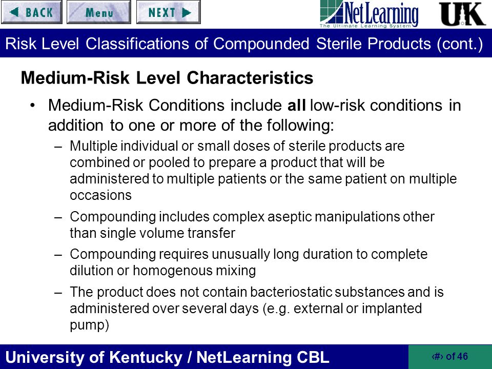 Risk Level Classifications of Compounded Sterile Products (cont.)
