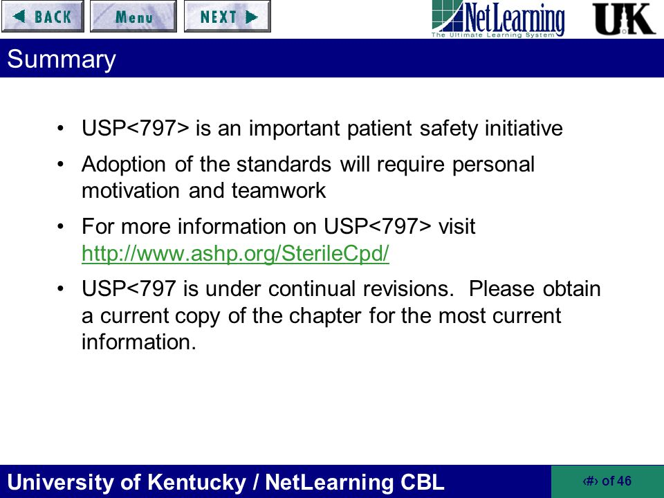 Summary USP<797> is an important patient safety initiative