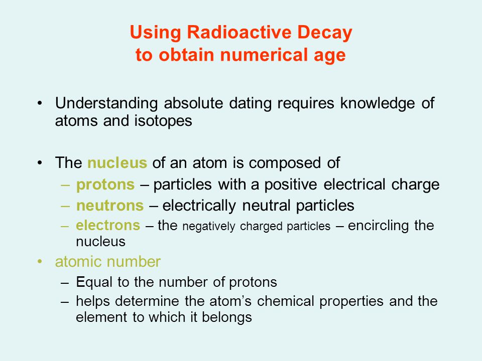Using Radioactive Decay to obtain numerical age