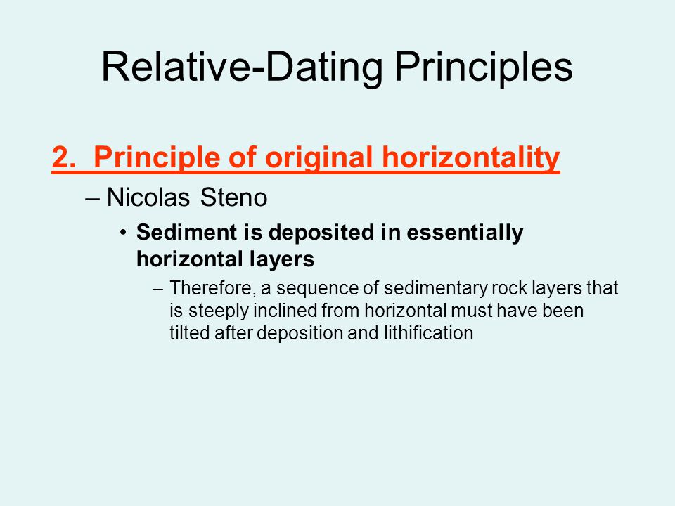 define the 4 relative dating principles Chapter 2 - basic geologic principles define what rocks and minerals are, and their significance relative dating.