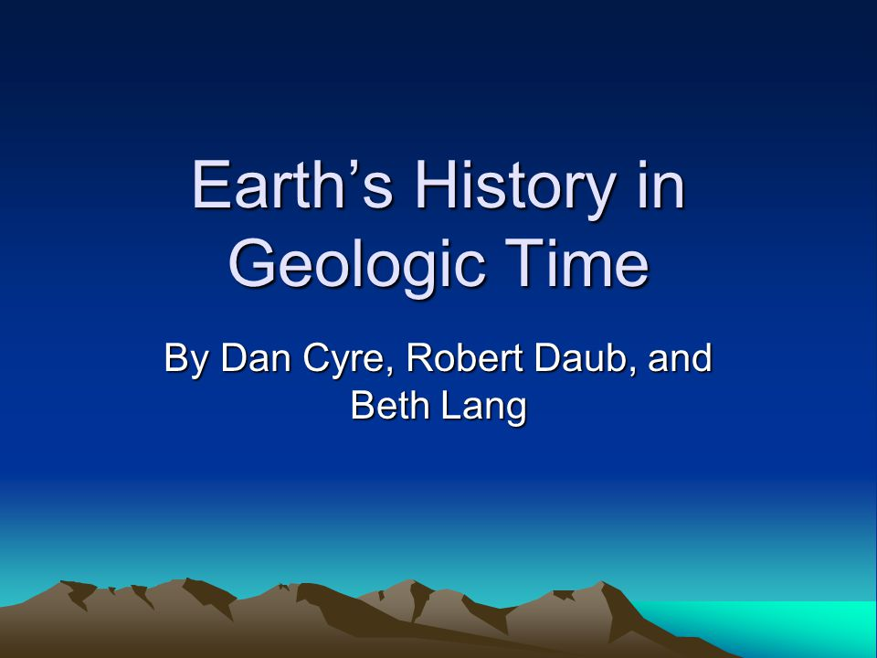 Earth's History in Geologic Time