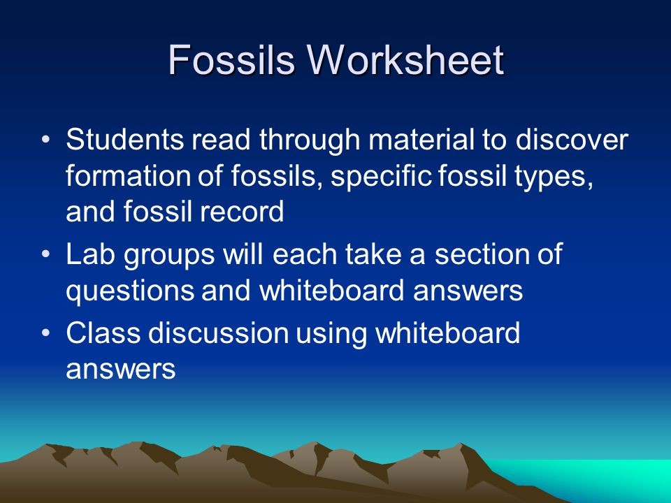 Fossils Worksheet Students read through material to discover formation of fossils, specific fossil types, and fossil record.