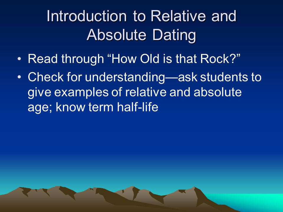 Introduction to Relative and Absolute Dating