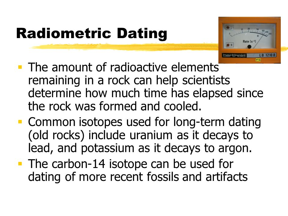 What Elements Can Be Used In Radiometric Dating