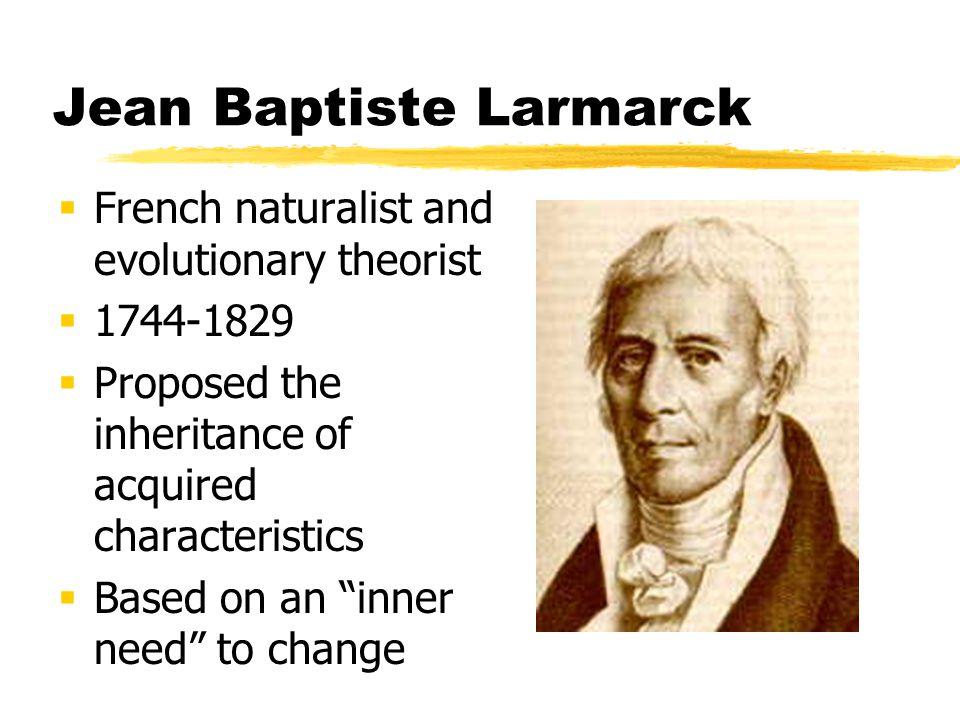 Jean Baptiste Larmarck