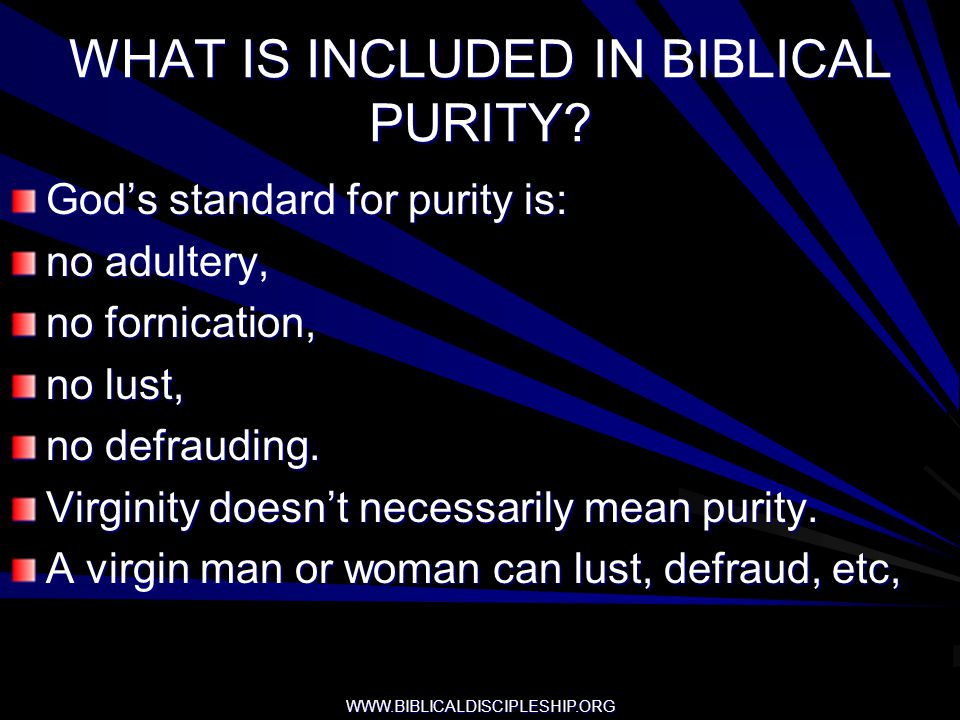 WHAT IS INCLUDED IN BIBLICAL PURITY