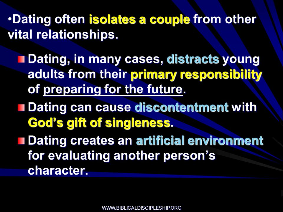 Dating often isolates a couple from other vital relationships.