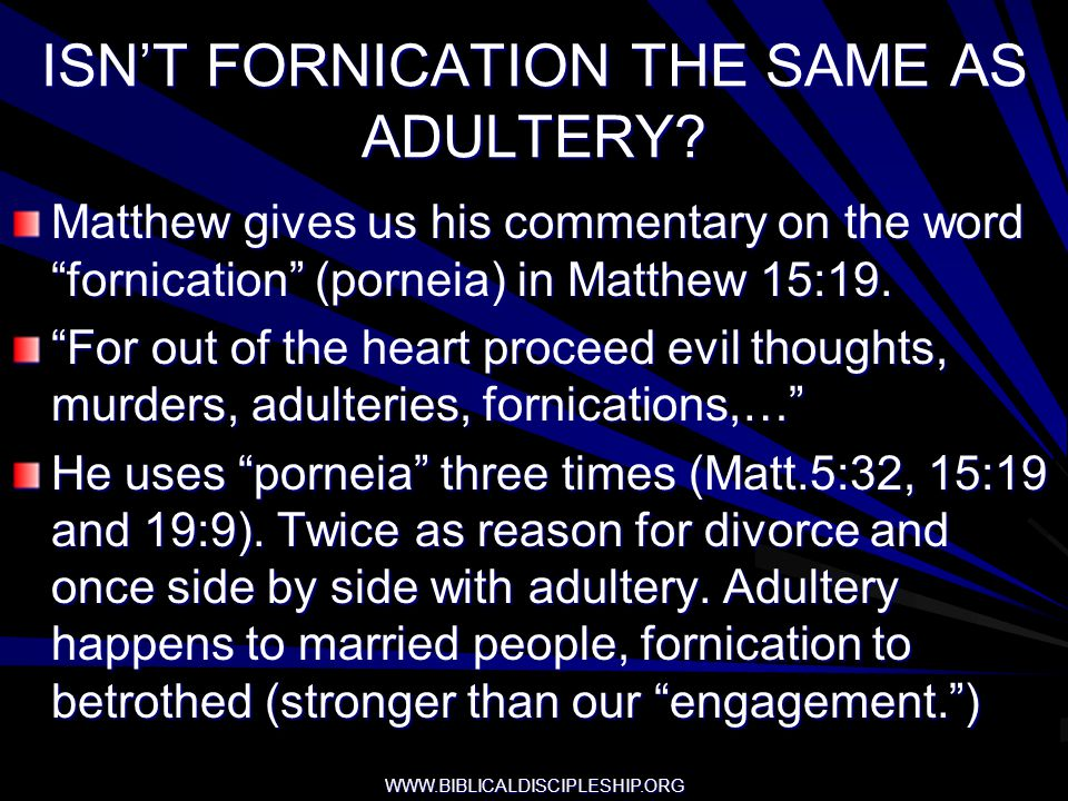 ISN'T FORNICATION THE SAME AS ADULTERY
