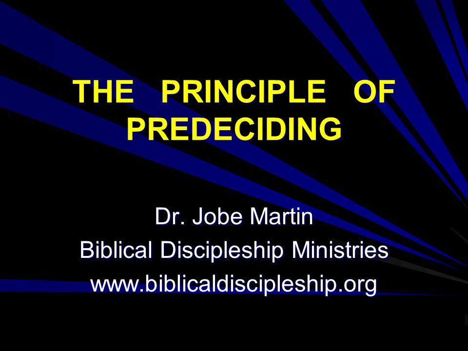 THE PRINCIPLE OF PREDECIDING
