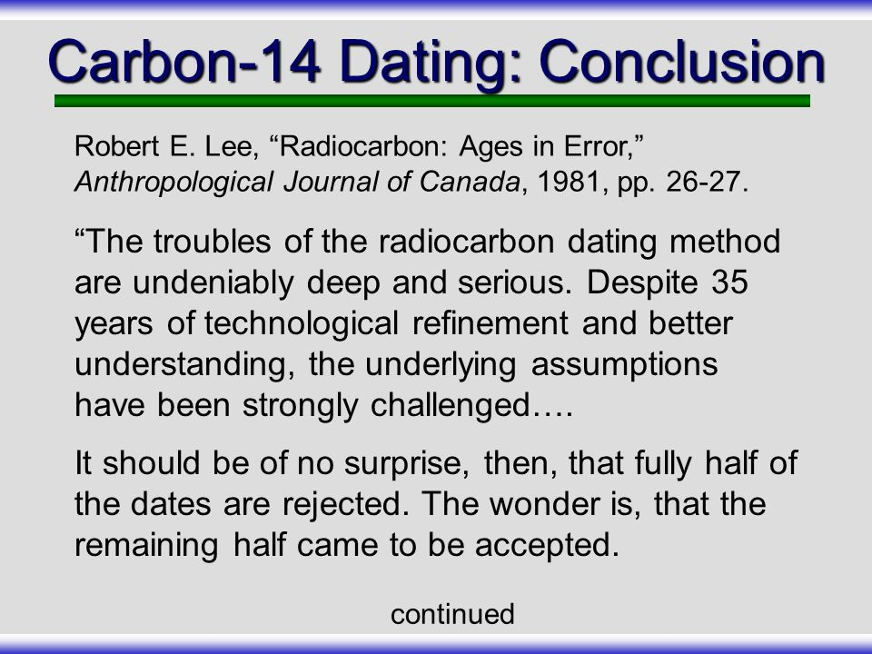 Carbon-14 Dating: Conclusion
