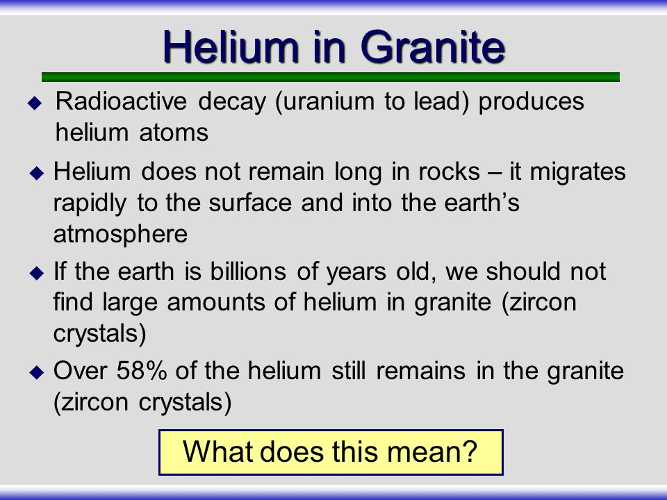 Helium in Granite What does this mean