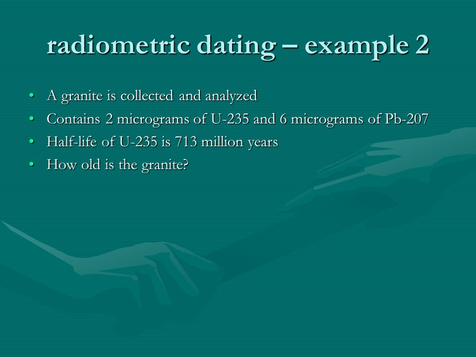 radiometric dating – example 2