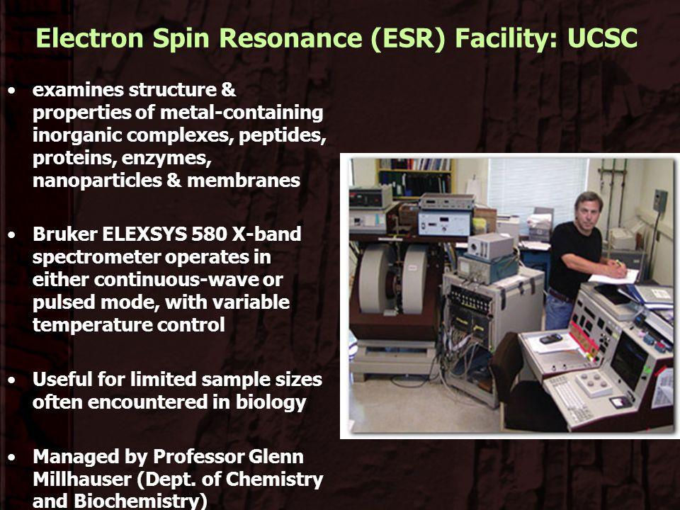 Electron Spin Resonance (ESR) Facility: UCSC