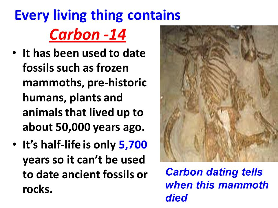 can carbon dating be used to date rocks Geologic age dating unlike people, you can't really guess the age of a rock from looking so carbon 14 is used to date materials that aren't that.