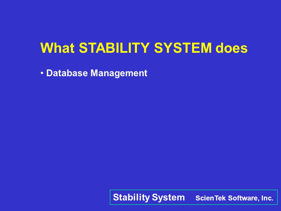 What STABILITY SYSTEM does