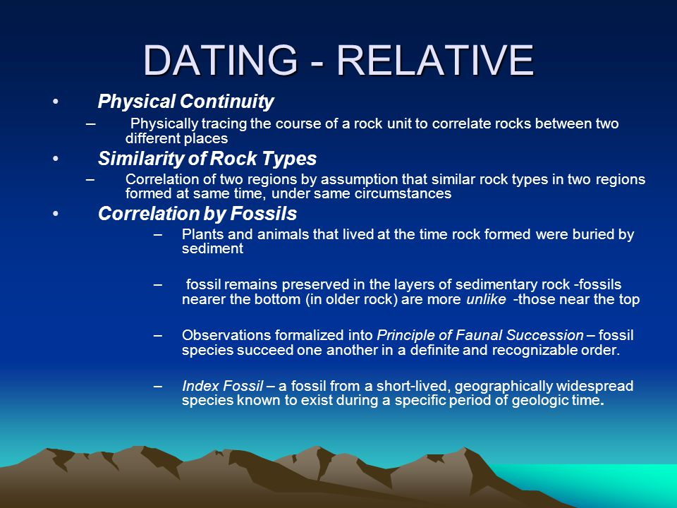 DATING - RELATIVE Physical Continuity Similarity of Rock Types