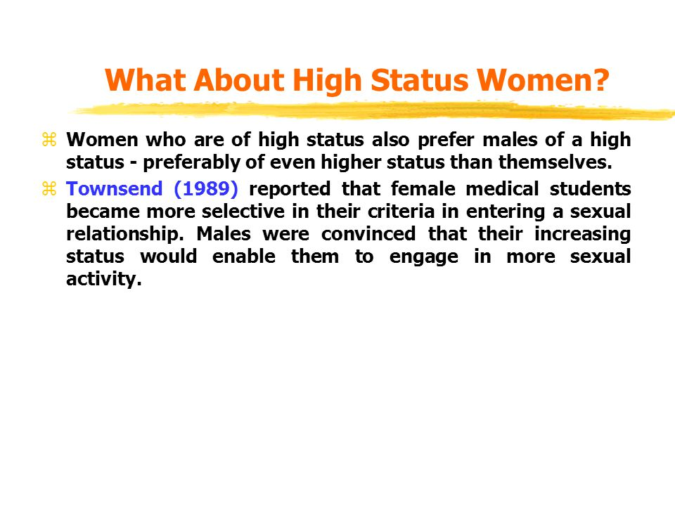 What About High Status Women