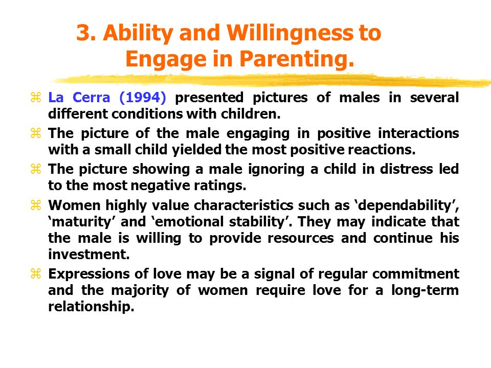 3. Ability and Willingness to Engage in Parenting.